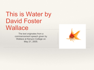 This is Water by David Foster Wallace The text originates from a