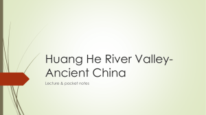 Huang He River Valley- Ancient China Lecture & packet notes