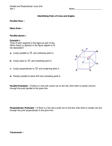 Identifying Pairs of Lines and Angles Parallel lines –  Skew lines –