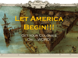 Let America Begin!!! Get your Colonies On…..WORD!