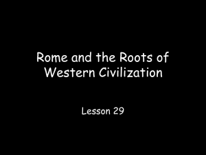 Rome and the Roots of Western Civilization Lesson 29