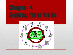 Chapter 4 Gaining From Trade