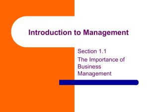 Introduction to Management Section 1.1 The Importance of Business