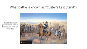 "What battle is known as ""Custer's Last Stand""? (Need to download"