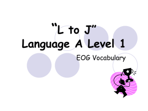 """ L to J"" Language A Level 1 EOG Vocabulary"