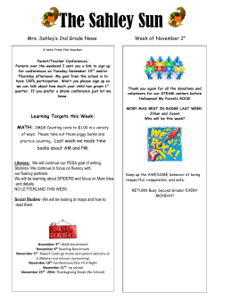 The Sahley Sun Mrs. Sahley's 2nd Grade News  Week of November 2