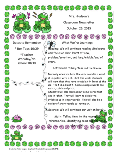 Mrs. Hudson's Classroom Newsletter October 26, 2015 What We're Learning: