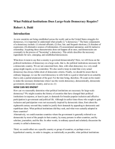 What Political Institutions Does Large-Scale Democracy Require? Robert A. Dahl Introduction
