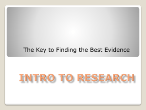 The Key to Finding the Best Evidence