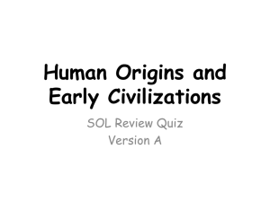Human Origins and Early Civilizations SOL Review Quiz Version A