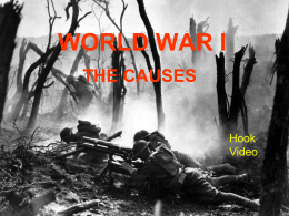 WORLD WAR I THE CAUSES Hook Video
