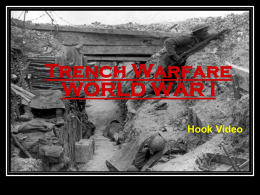 Trench Warfare WORLD WAR I Hook Video