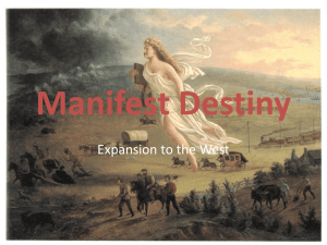 Manifest Destiny Expansion to the West