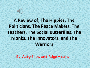 A Review of; The Hippies, The Politicians, The Peace Makers, The