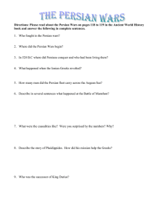 Directions: Please read about the Persian Wars on pages 118... book and answer the following in complete sentences.