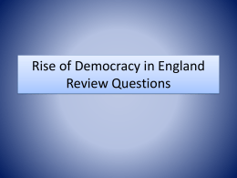 Rise of Democracy in England Review Questions