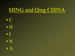 MING and Qing CHINA • C • H • I