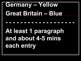 – Yellow Germany – Blue Great Britain