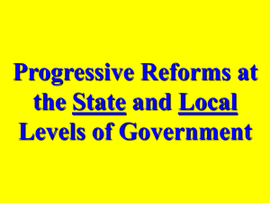 Progressive Reforms at the State and Local Levels of Government