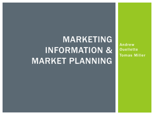 MARKETING INFORMATION & MARKET PLANNING Andrew