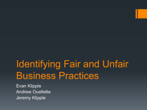 Identifying Fair and Unfair Business Practices Evan Klipple Andrew Ouellette