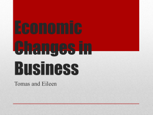 Economic Changes in Business Tomas and Eileen