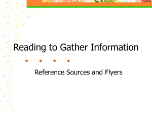 Reading to Gather Information Reference Sources and Flyers