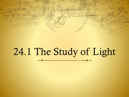 24.1 The Study of Light