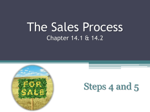 The Sales Process Steps 4 and 5 Chapter 14.1 & 14.2
