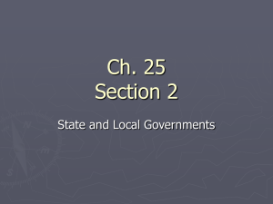 Ch. 25 Section 2 State and Local Governments