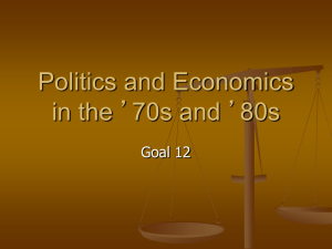 Politics and Economics in the '70s and '80s Goal 12