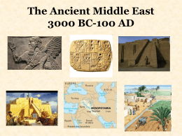The Ancient Middle East 3000 BC-100 AD
