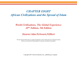 CHAPTER EIGHT African Civilizations and the Spread of Islam