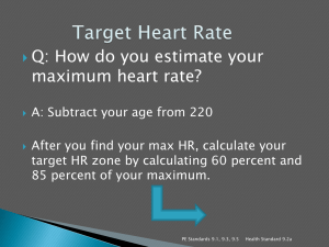 Q: How do you estimate your maximum heart rate?