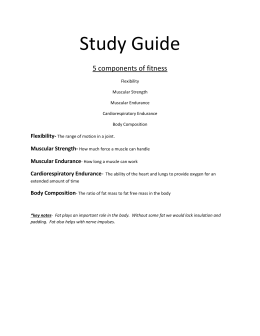 Study Guide 5 components of fitness Flexibility-