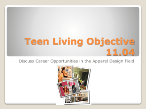 Teen Living Objective 11.04 Discuss Career Opportunities in the Apparel Design Field