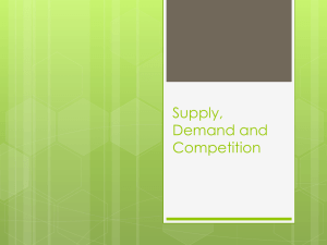 Supply, Demand and Competition