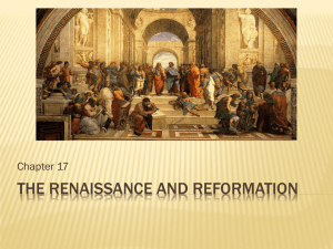 THE RENAISSANCE AND REFORMATION Chapter 17
