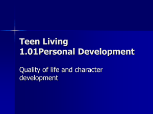 Teen Living 1.01Personal Development Quality of life and character development
