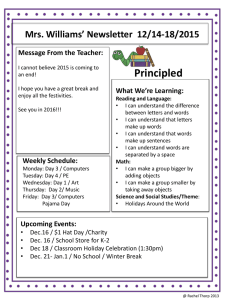 Principled Mrs. Williams' Newsletter  12/14-18/2015 Message From the Teacher: What We're Learning: