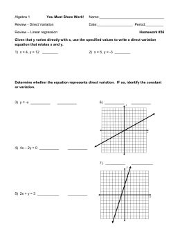 Algebra 1  Name:_________________________________ Review - Direct Variation