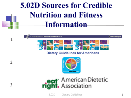 5.02D Sources for Credible Nutrition and Fitness Information 1.