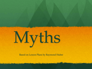 Myths Based on Lesson Plans by Raymond Huber