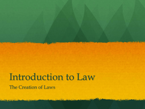 Introduction to Law The Creation of Laws