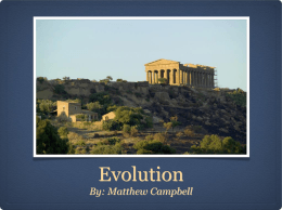 Evolution By: Matthew Campbell