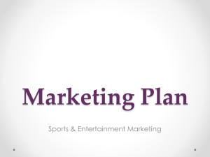 Marketing Plan Sports & Entertainment Marketing