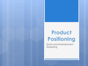 Product Positioning Sports and Entertainment Marketing