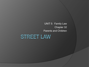 UNIT 5:  Family Law Chapter 32 Parents and Children