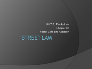 UNIT 5:  Family Law Chapter 33 Foster Care and Adoption