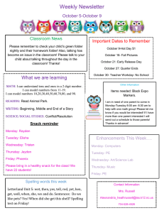 Weekly Newsletter October 5-October 9 Important Dates to Remember Classroom News
